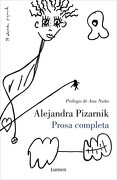 Prosa Completa - Alejandra Pizarnik - Lumen