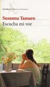 Escucha mi voz - Tamaro Susanna - Seix Barral