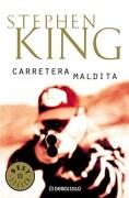 Carretera Maldita - King Stephen - DEBOLSILLO