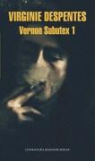 Vernon Subutex Vol. I