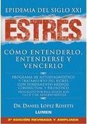 Estres Epidemia del Siglo xxi - Daniel Lopez Rosetti - Lumen