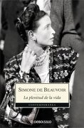 La Plenitud de la Vida - Simone de Beauvoir - Debolsillo