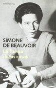 La Fuerza de las Cosas - Simone De Beauvoir - Debolsillo