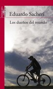 Los Dueños del Mundo - Eduardo Sacheri - Alfaguara