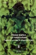 Metamorfosis la. - Franz Kafka - Losada