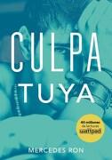 Culpa Tuya (Culpables 2) - Ron Mercedes - Montena