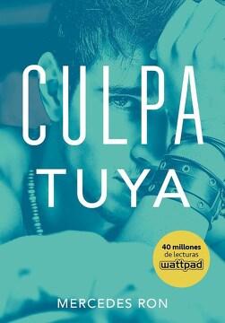 portada Culpa Tuya (Culpables 2)