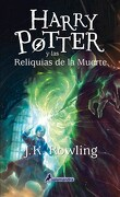 Harry Potter y las Reliquias de la Muerte - Rowling J. K. - Salamandra