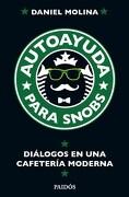 Autoayuda Para Snobs