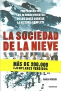 Sociedad de la Nieve los 16 Sobrevivientes de los Andes Cuentan la Historia Completa - Pablo Vierci - Sudamericana