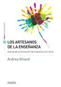 Los Artesanos de la Enseñanza - Andrea Alliaud - Paidos