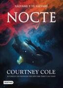 Nocte Salvame y te Salvare - Cole, Courtney - Destino