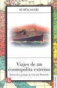 Viajes de un cosmopolita extremo - Rubén Darío - Fondo de Cultura Económica