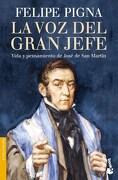 La voz del Gran Jefe - Pigna Felipe - Booket