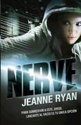Nerve. Un Juego sin Reglas - Ryan Jeanne - Alfaguara