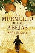 El Murmullo de las Abejas - Sofía Segovia - Lumen Editiorial