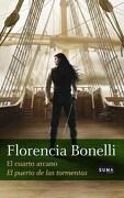 Cuarto Arcano, el - el Puerto de las Tormentas - Florencia Bonelli - Suma De Letras