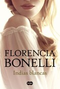 Indias Blancas i Suma - Bonelli Florenc - Suma De Letras