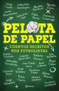 Pelota de Papel - Sebastian Enrique Dominguez - Planeta