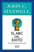 El abc del Exito - John C. Maxwell - V R Editoras