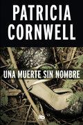 Una Muerte sin Nombre - Patricia Cornwell - B De Bolsillo