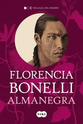 Almanegra (Trilogia del Perdon #2) - Florencia Bonelli - Suma De Letras