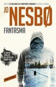Fantasma  ( Libro 9 de la Serie Harry Hole ) - Nesbo - Reservoir Books