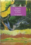 El Hablador - Vargas Llosa, Mario - Aguilar Altea Taurus Alfaguara