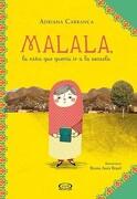 Malala, la Nina que Queria ir a la Escuela - Adriana Carranca - V&R Eds