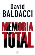 Memoria Total - David Baldacci - Ediciones B