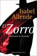 El Zorro: Comienza la Leyenda (Spanish Edition) - Isabel Allende - Random House