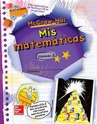 Mcgraw-Hill my Math, Grade 5, Spanish Student Edition, Volume 2 (Elementary Math Connects) - Mcgraw Hill Education - Glencoe Secondary