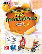 Mcgraw-Hill my Math, Grade 3, Spanish Student Edition, Volume 2 (Elementary Math Connects) - Mcgraw Hill Education - Glencoe Secondary
