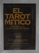 El Tarot Mítico (Libro y Cartas): Una Nueva vía a las Cartas del Tarot (Tabla de Esmeralda) - Juliet Sharman-Burke,Burke Luz Greene - Edaf