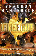 Firefight (Trilogía de los Reckoners 2) (Nova) - Brandon Sanderson - Ediciones B