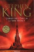 5. Lobos del Calla la Torre Oscura - Stephen King - Debolsillo