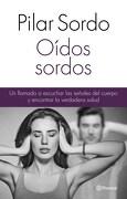Oidos Sordos - Pilar Sordo - Planeta