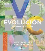 Evolucion: Historia de la Vida - Douglas Palmer; Peter Barrett - Gaia Ediciones