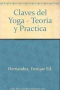 Claves del Yoga - Teoria y Practica - Danilo Hernandez - Continente