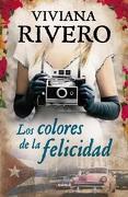 Los Colores de la Felicidad - Viviana Rivero - Emece