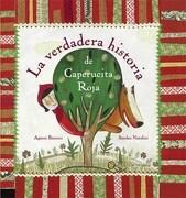 La Verdadera Historia de Caperucita Roja - Sin Autor Sin Autor - El Gato De Hojalata