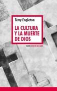 La Cultura y la Muerte de Dios - Eagleton T. - Paidos