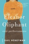 Eleanor Oliphant Esta Perfectamente
