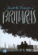 Brillaras - Anna K. Franco - Vergara & Riba Sa
