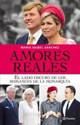 Amores Reales - Maria Isabel Sanchez - Planeta Argentina
