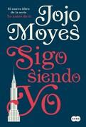 Sigo Siendo yo - Moyes Jojo - Suma De Letras