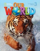 Our World. Student's Book. Per la Scuola Elementare: 3 (National Geographic our World) (libro en Inglés) - Rob Sved - Cengage Learning