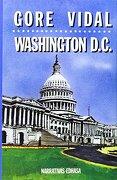 Washington D. C. - Gore Vidal - Edhasa