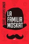 La Familia Moskat - Isaac Bashevis Singer - Rba Libros