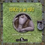 Diario de un Ogro - Davila Valeria - La Brujita De Papel